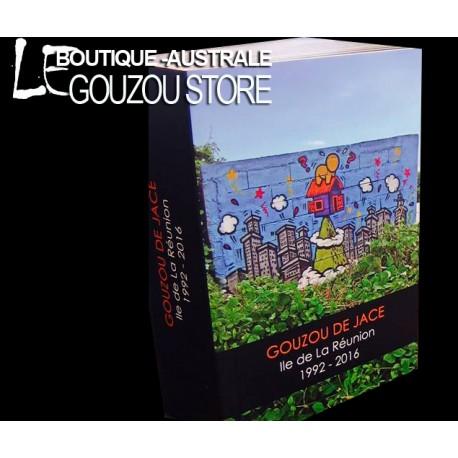 """Le livre des """"Gouzous"""" de Jace à La Réunion. Les graphs de Jace."""