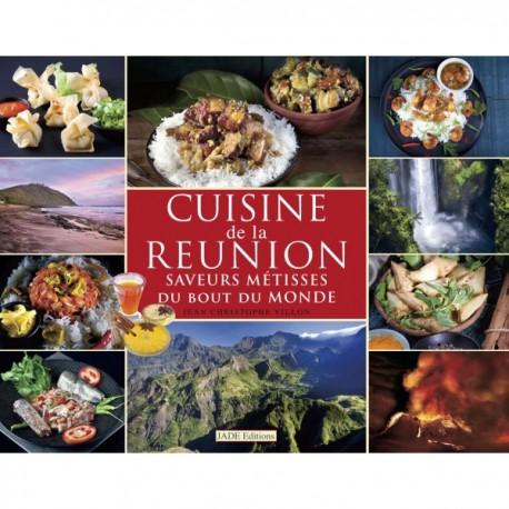 Saveurs métissés: Le cuisine réunionnaise bilingue à petits prix.