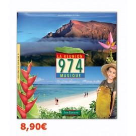 La réunion, l'île magique 974