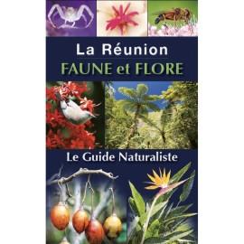 La Réunion FAUNE et FLORE