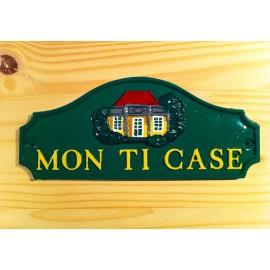 """Plaques décoratives """"Mon Ti case"""" verte"""