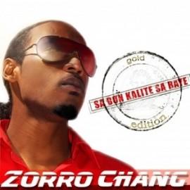 "Zorro Chang ""sa bon qualité sa baye"""