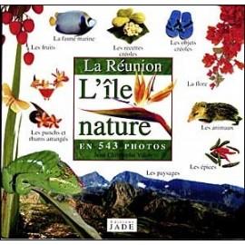 """Le livre """"La réunion, l'île nature"""" par Jade Editions."""