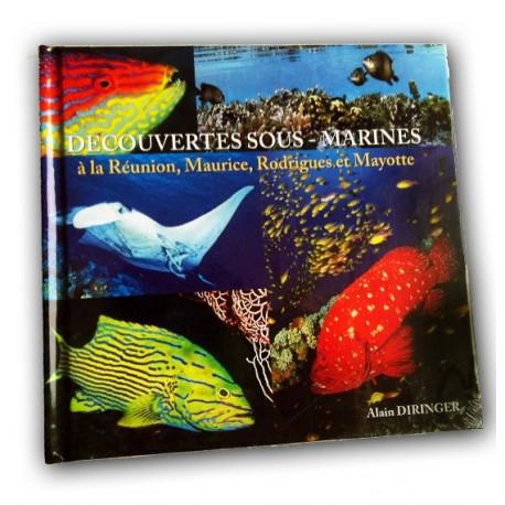 Découvertes sous marines à La réunion, Maurice, Rodrigues et Mayotte