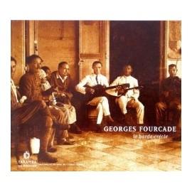 Georges Fourcade. Le barde créole