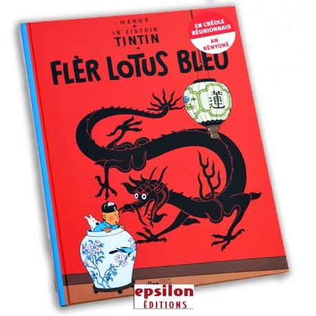 Tintin :Le lotus bleu en créole. Hergé