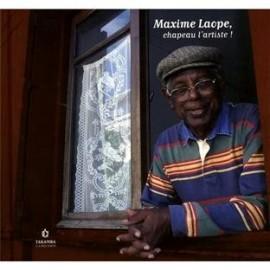 Maxime Laope. Chapeau l'artiste. Le pionnier de la musique séga et maloya.
